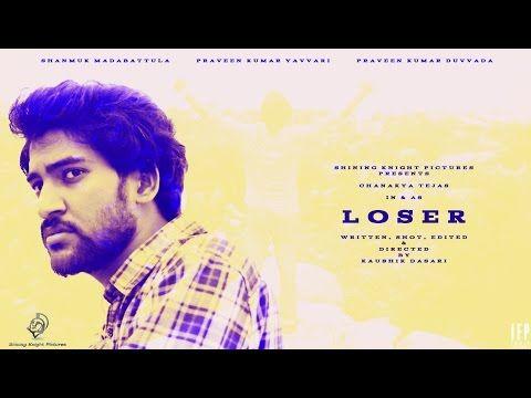 TELUGU SHORT FILMS NET | FUN | LOVE | ACTION | THRILLER | MESSAGE: Loser English Short Film 2016