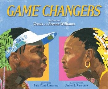 (Simon & Schuster) Game Changers Six days a week they awoke before the sun came up to practice their serves and returns, to learn to run faster and hit harder. They were unstoppable. At age fourteen, Venus played her first professional match. Three years later, it was Serena's turn. It wasn't easy. Some tennis fans cheered for these two fresh faces, while those who were unhappy to see two black girls competing in a nearly all-white sport booed and taunted them. But they didn't let it stop…
