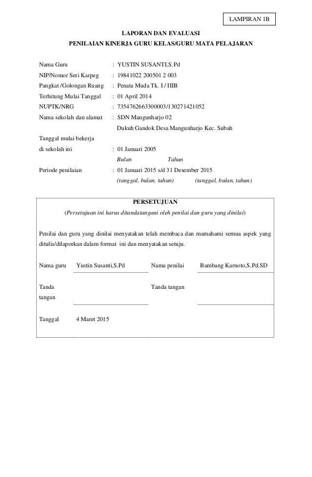 LAPORAN DAN EVALUASI  PENILAIAN KINERJA GURU KELAS/GURU MATA PELAJARAN  Nama Guru : YUSTIN SUSANTI,S.Pd  NIP/Nomor Seri Karpe...