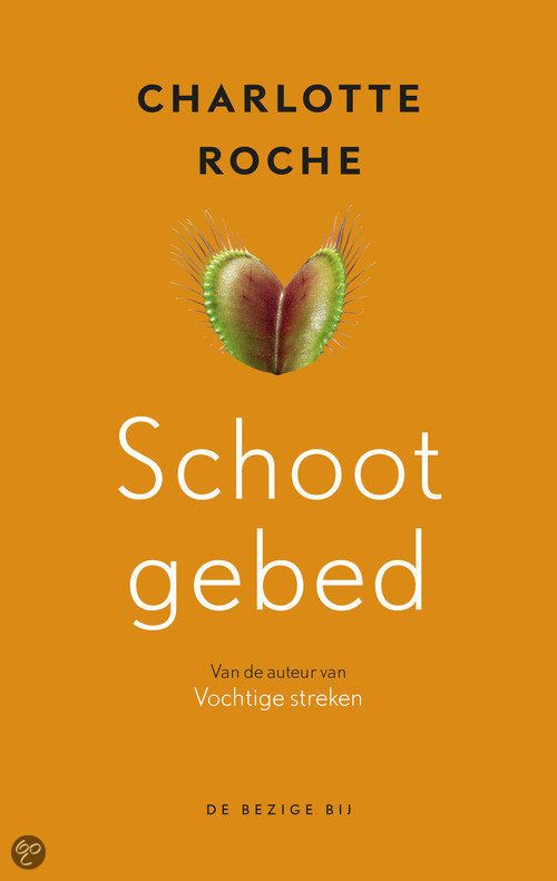 Schootgebed, by Charlotte Roche