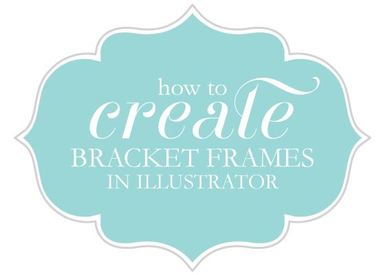How-to Video Tutorial on Making Bracket Frames in Illustrator from @Nicole's Classes