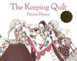 The Keeping Quilt Lesson Plans by Carol Hurst. Very thorough and full of activities, part of the KEEPING MEMORIES activity