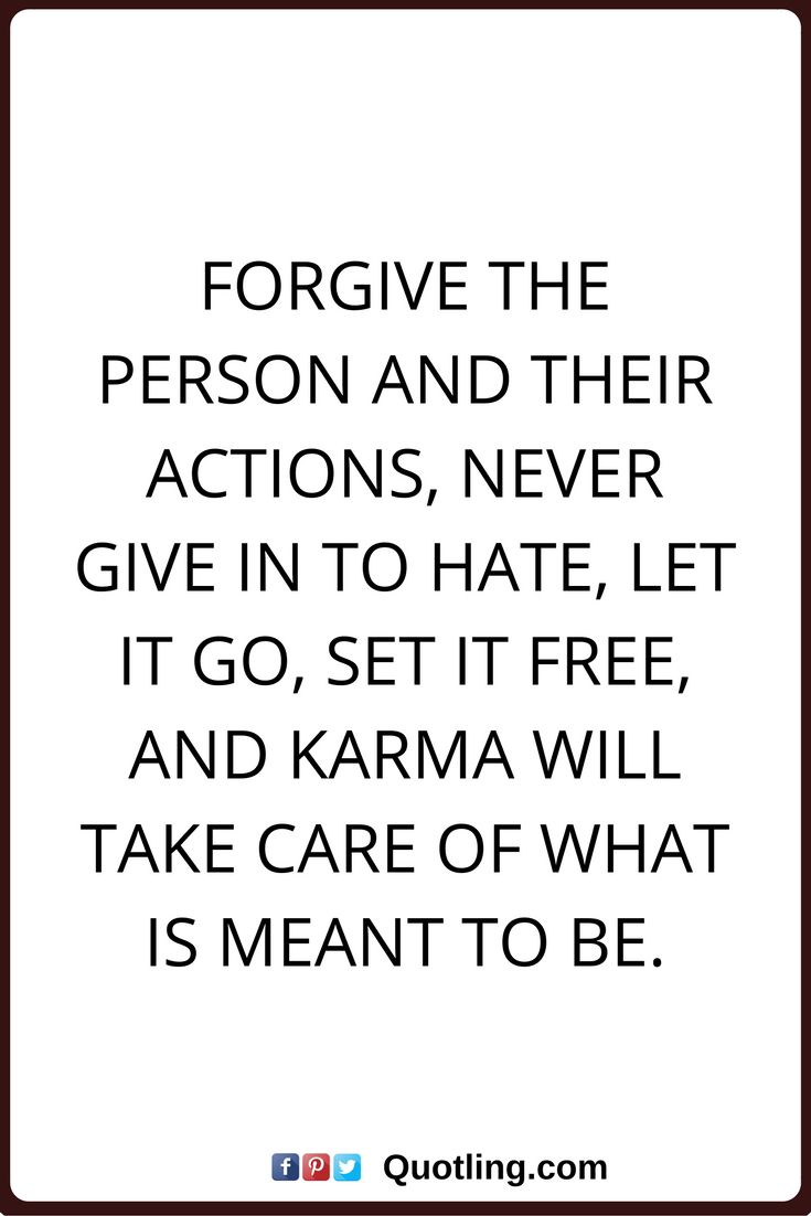The truth always comes out quote truth always comes out in the end it - Karma Quotes Forgive The Person And Their Actions Never Give In To Hate Let