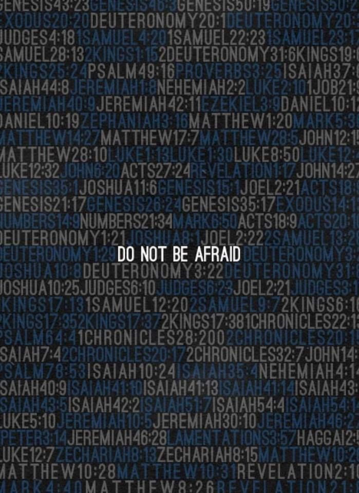 "Someone tld me that the Bible has the message ""do not be afraid"" 365 times. A peaceful reminder for every day of the year."