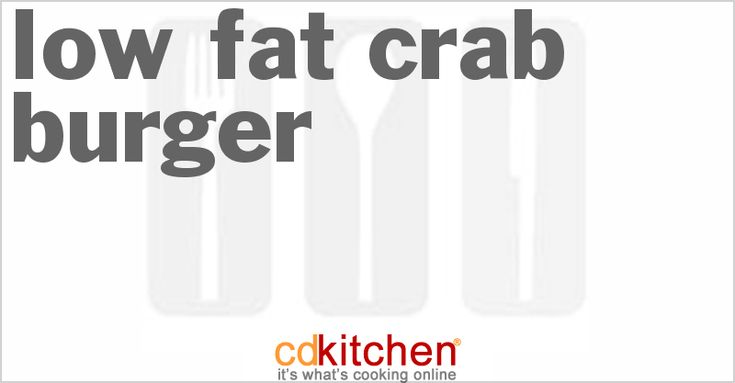 Low Fat Crab Burger from CDKitchen.com