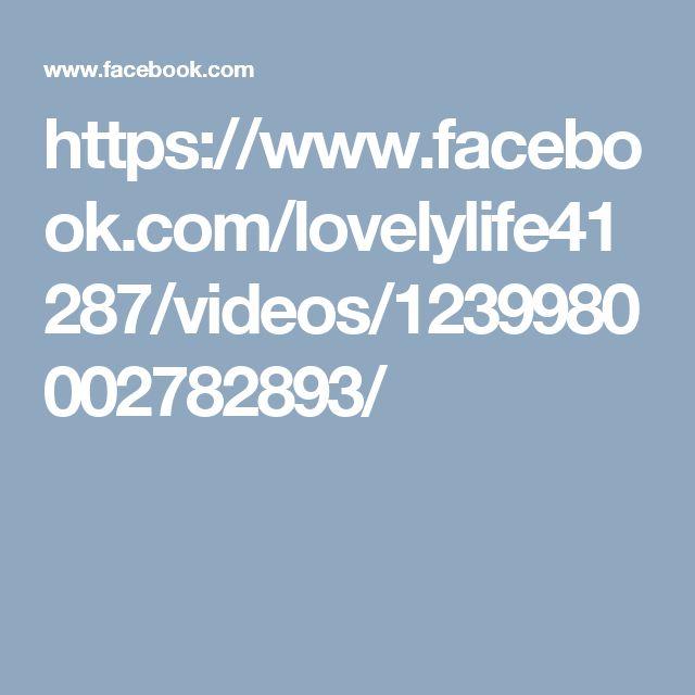 https://www.facebook.com/lovelylife41287/videos/1239980002782893/