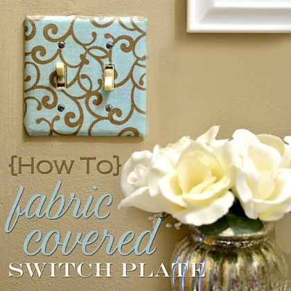 How To: Fabric Covered Light Switch Cover