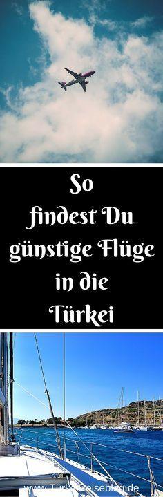 Meine 13 besten Tipps als Türkei-Vielflieger im günstige Flüge in die Türkei zu finden! #Türkei #TürkeiReiseblog http://www.tuerkeireiseblog.de/fluege-tuerkei-guenstig/
