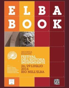 Elbabook Festival: si comincia martedì  Da Elbareport del 25 Luglio 2016