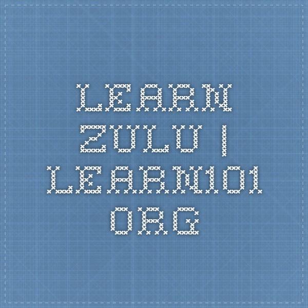 Learn Zulu | learn101.org