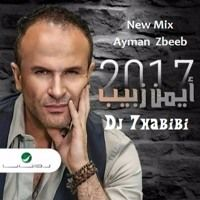 Ayman  Zbeeb Meshklti Bhebbak 2017 Mix Dj 7habibi by Osama Dj 7Habibi on SoundCloud