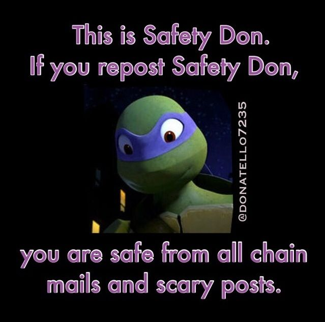 Hey guys. I'm posting this on Motafam so most of you guys don't pin chain posts on this board. Just remember those are fake and just want to scare you.