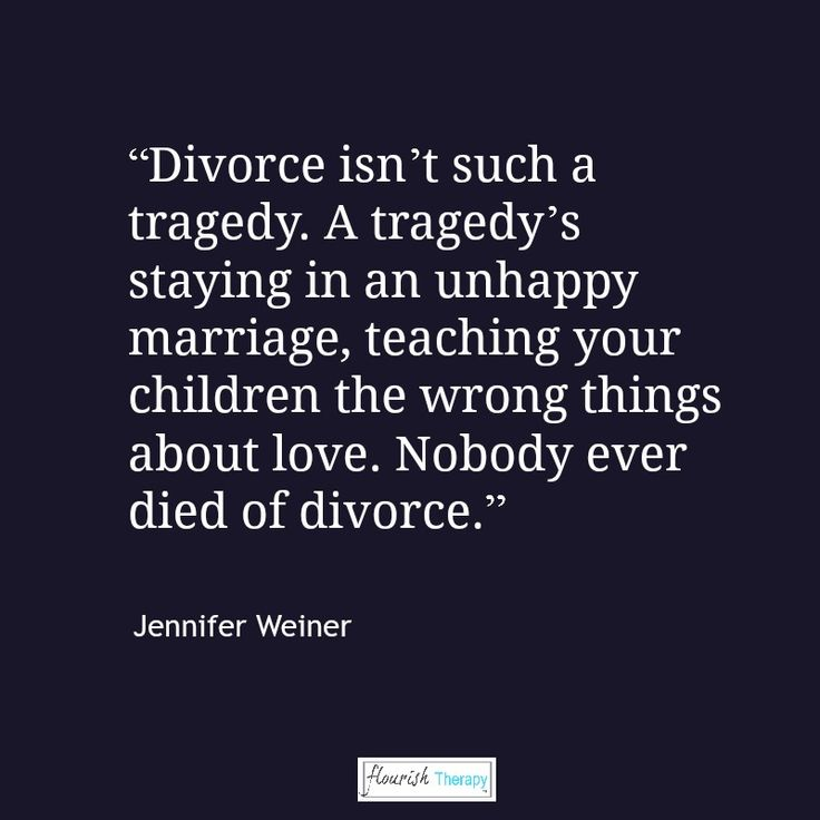"""""""Divorce isn't such a tragedy. A tragedy's staying in an unhappy marriage, teaching your children the wrong things about love. Nobody ever died of divorce."""" Jennifer Weiner, Fly Away Home #quote #quotation #divorce"""
