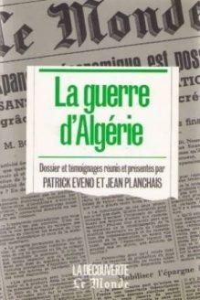 La Guerre d'Algerie (French Edition) , 978-2707118639, Eveno, La Decouverte Editions