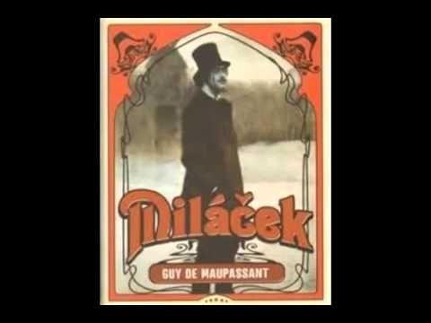 Guy de Maupassant Miláek AudioKniha - YouTube
