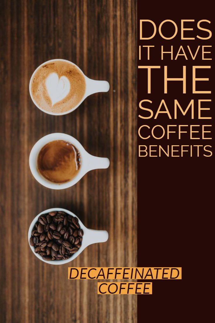 Decaffeinated Coffee Is It A Healthier Choice Decaffeinated Coffee Decaffeinated Beans Benefits