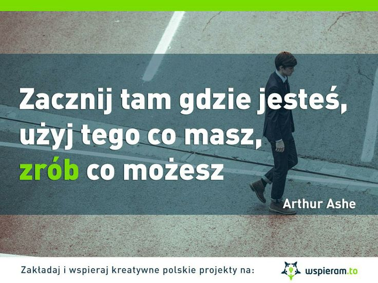 #motywacja #cytaty #sukces #kreatywność #pasja