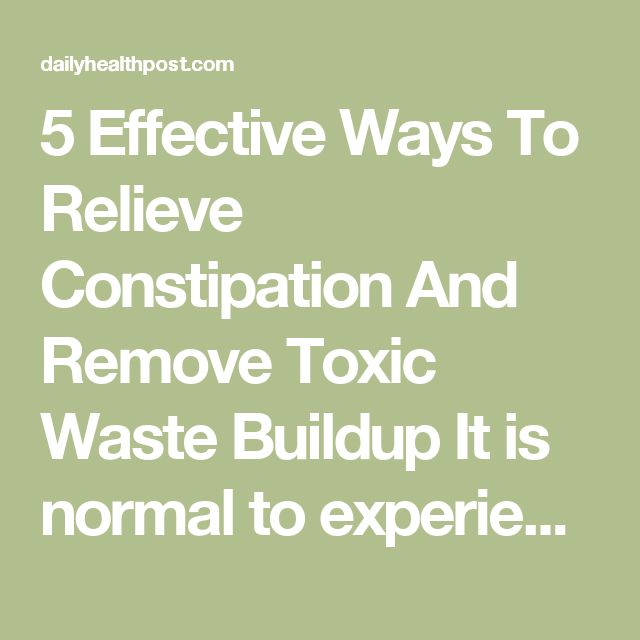 5 Effective Ways To Relieve Constipation And Remove Toxic Waste Buildup  It is normal to experience 1-3 bowel movements per day. It is also normal to have it once every two days, but if you go only once 3 to 4 days, you are probably suffering from constipation.  Constipation doesn't only affect your bowel movement, it may also cause pain. If you often suffer from constipation, you may actually be at higher risk of colorectal cancer and enlarged hemorrhoids.  What's the secret to getting your…