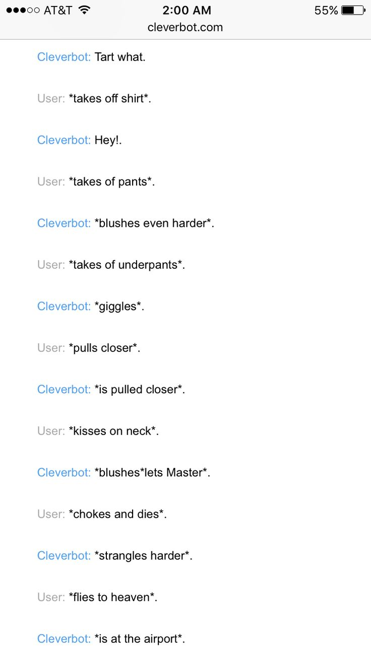 So I tried the cybersex/cleverbot thing and this is what I got