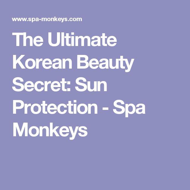 The Ultimate Korean Beauty Secret: Sun Protection - Spa Monkeys