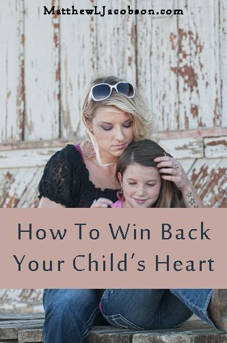 """Have you or someone you know lost your child's heart? Every Parent starts out with their child's heart . . . but, we don't automatically get to keep it, do we? What do Parents do if they've blown it, Big Time? """"How to Win Back Your Child's Heart"""" - by Matthew L. Jacobson"""