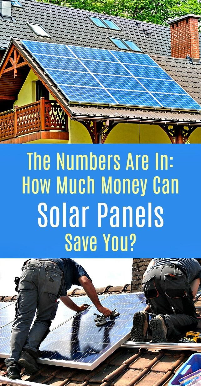 Solar Panels How Much Money Can Solar Panels Save You Solar Panels Best Solar Panels Solar