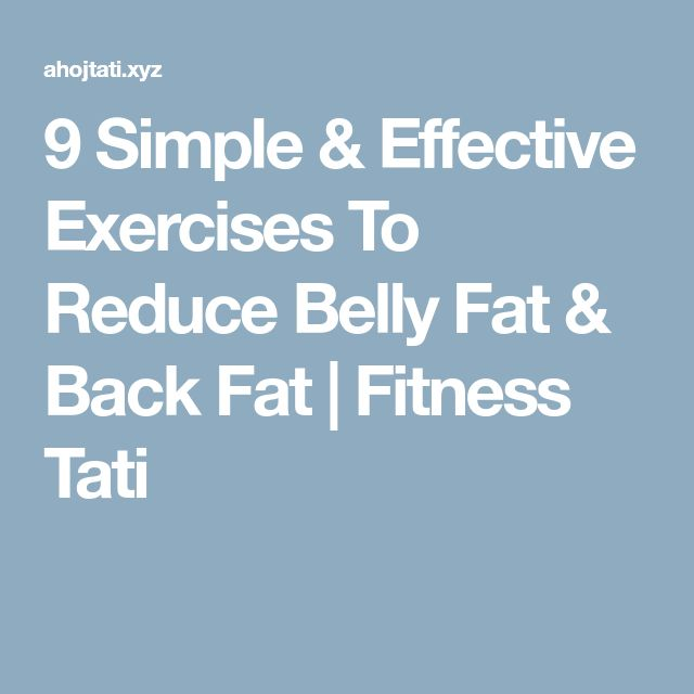 9 Simple & Effective Exercises To Reduce Belly Fat & Back Fat | Fitness Tati