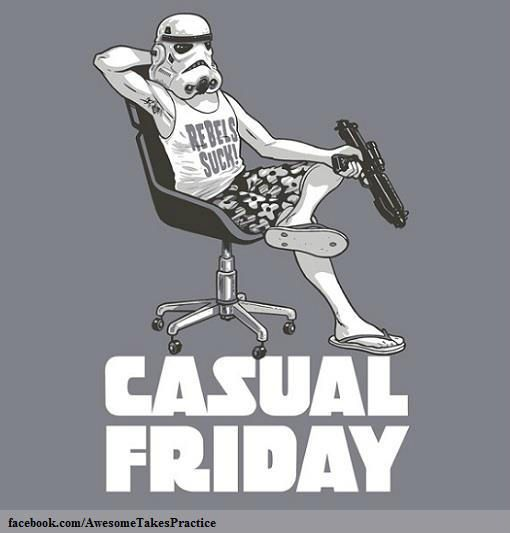 May all your Fridays be casual...