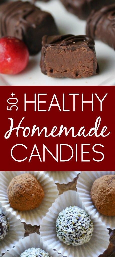 50+ Healthy Homemade Candies // deliciousobsessions.com //
