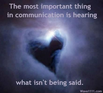 It's not what you SAY, it's what you COMMUNICATE.
