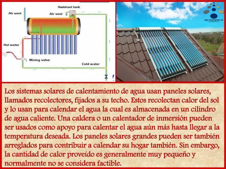 Los sistemas solares de calentamiento de agua usan paneles solares, llamados recolectores, fijados a su techo. Estos recolectan calor del sol y lo usan para calendar el agua la cual es almacenada en un cilindro de agua caliente. Una caldera o un calentador de inmersión pueden ser usados como apoyo para calentar el agua aún más hasta llegar a la temperatura deseada. Los paneles solares grandes pueden ser también arreglados para contribuir a calendar su hogar también. www.drmprefab.com