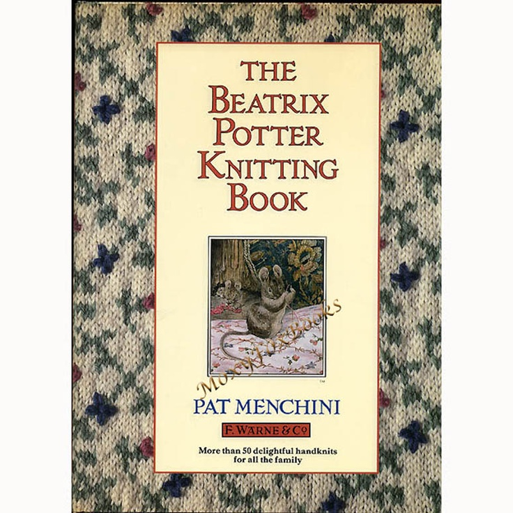 Beatrix Potter Knitting, 50 Delightful Handknits for the Whole Family, Patterns Sweaters, Hats, Cape, Jackets, Kittens, Bunnies, Peter Rabbit, Squirrels, Owls, Mice, Mouse, Charts, Diagrams Free US Shipping #knitting #patterns #BeatrixPotter #rabbits http://www.zibbet.com/MoxyFoxBooks/artwork?artworkId=858117