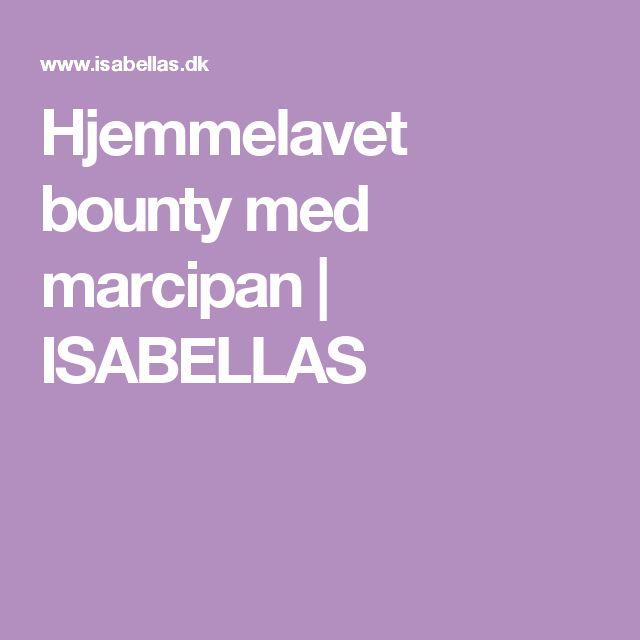 Hjemmelavet bounty med marcipan | ISABELLAS