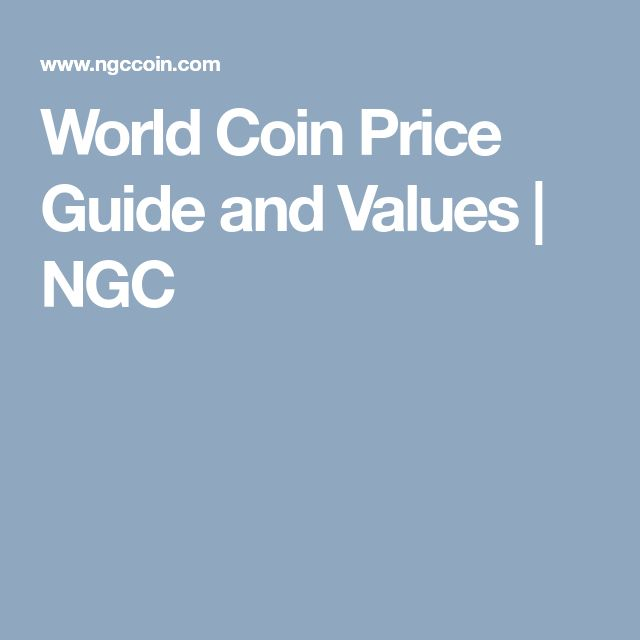 World Coin Price Guide and Values | NGC