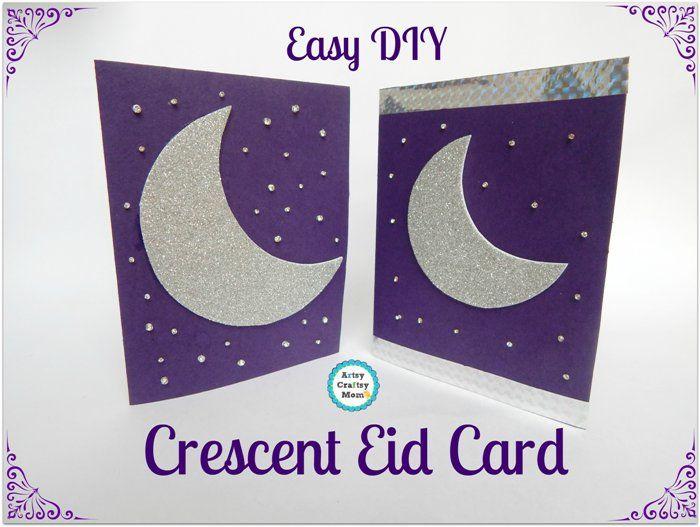 Easiest Crescent Moon Theme Diy Eid Card Ramadan Crafts Eid Cards Eid Crafts