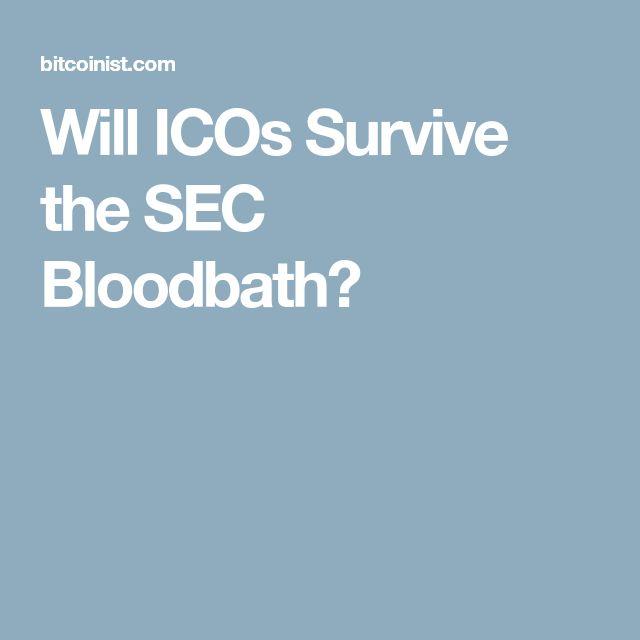 Will ICOs Survive the SEC Bloodbath?