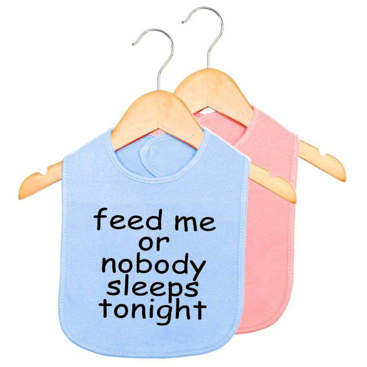 Feed me or nobody sleeps tonight baby bib, funny baby bib, funny new born bib by TEEddictive on Etsy