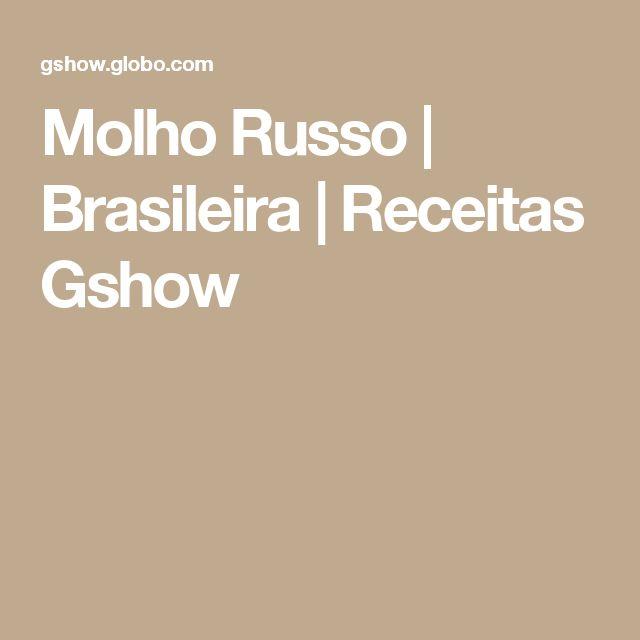 Molho Russo | Brasileira | Receitas Gshow