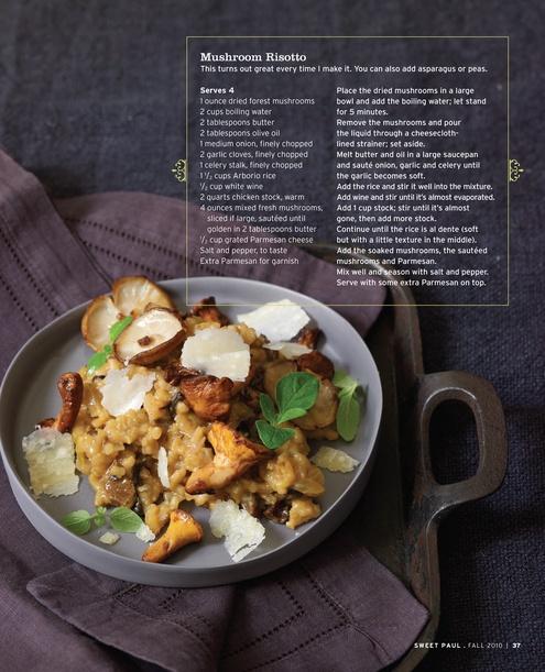 Mushroom risotto: Paul Magazines, Mushrooms Risotto, White Wine, Wild Mushrooms, Sweet Paul, Mushroom Risotto, Fall Photos, Fall 2010, Months Sweet