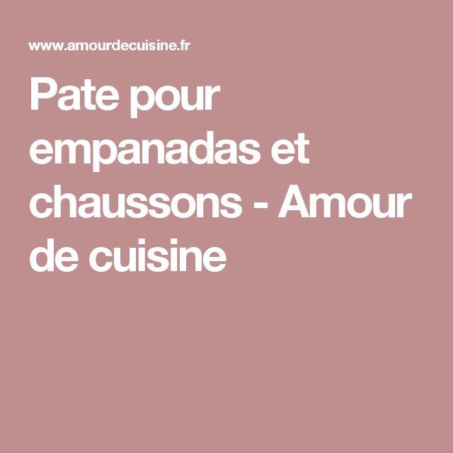 Pate pour empanadas et chaussons - Amour de cuisine