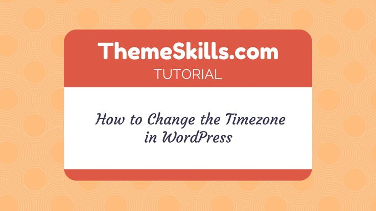 How to Change the Timezone in WordPress!