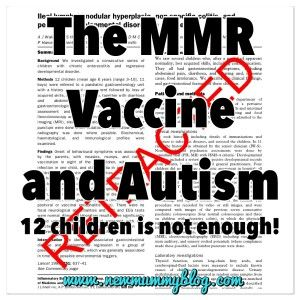 Why the MMR Vaccine and Autism are not linked - the 1998 study that suggested they were was flawed, retracted and the doctor struck off... check out the full reasoning at www.newmummyblog.com