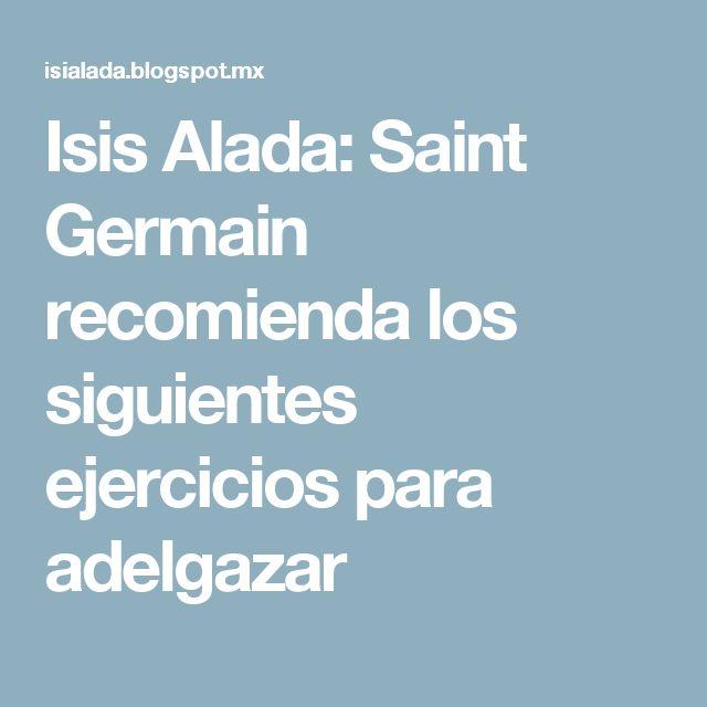 Isis Alada: Saint Germain recomienda los siguientes ejercicios para adelgazar