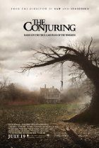 The Conjuring  (2013) - Paranormal investigators Ed and Lorraine Warren work to help a family terrorized by a dark presence in their farmhouse. (112 mins.)