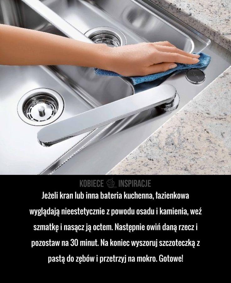 Jeżeli kran lub inna bateria kuchenna, łazienkowa wyglądają nieestetycznie z powodu osadu i kamienia, weź szmatkę i nasącz ją octem. ...