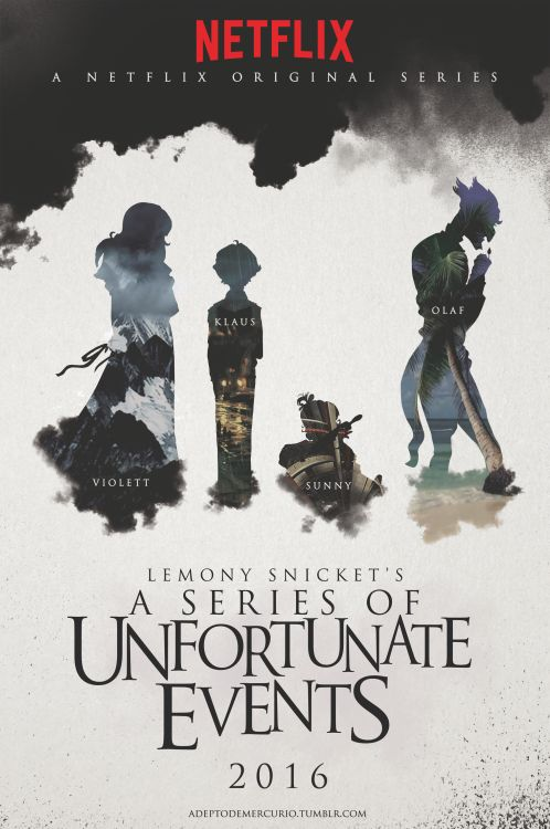 New series! Of unfortunate events! [Netflix is making their own Series of Unfortunate Events, I can't wait!]