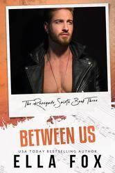 Between Us - Renegade Saints, #3 ebook by Ella Fox