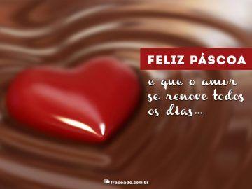 Frases de Páscoa: Que amor se renove | Fraseado – Frases e mensagens para você compartilhar