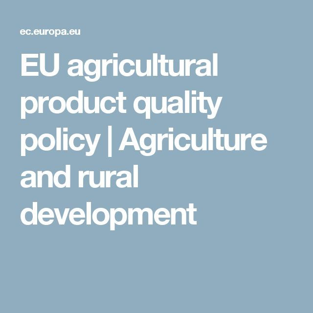 EU agricultural product quality policy   Agriculture and rural development
