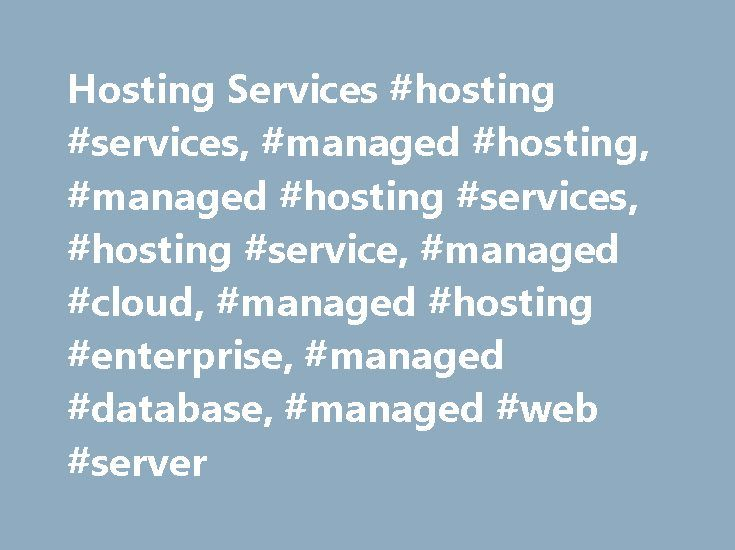 Hosting Services #hosting #services, #managed #hosting, #managed #hosting #services, #hosting #service, #managed #cloud, #managed #hosting #enterprise, #managed #database, #managed #web #server http://massachusetts.nef2.com/hosting-services-hosting-services-managed-hosting-managed-hosting-services-hosting-service-managed-cloud-managed-hosting-enterprise-managed-database-managed-web-server/  # Hosting Services Legal ©2017 Charter Communications. All Rights Reserved. Not all products, pricing…